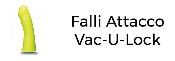 dildo made usa con attacco Vac-U-Lock