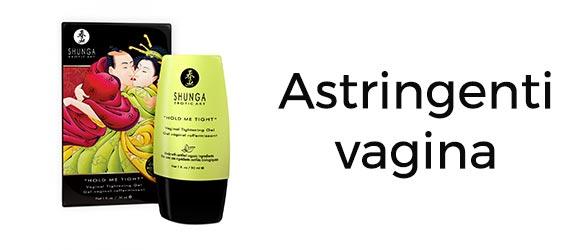 Astringente vagina per ristringere e avere vagina stretta